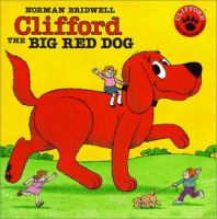 Book cover: Clifford the Big Red Dog by Norman Bridwell