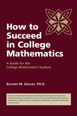 Book: How to Succeed in College Mathematics