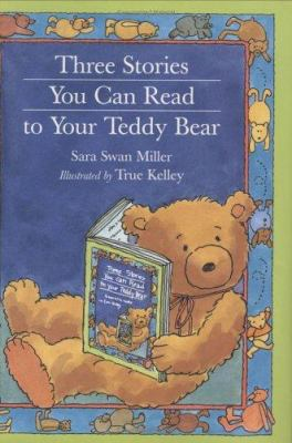 Cover image for Three stories you can read to your teddy bear
