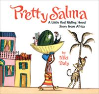 cover of Pretty Salma: A Little Red Riding Hood Story from Africa