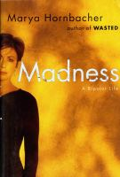 cover of Madness: A Bipolar Life