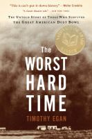 Worst Hard Time by Timothy Egan