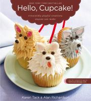 cover of Hello Cupcake: Irresistibly Playful Creations Anyone Can Make
