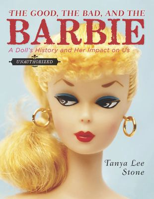 The Good the Bad and the Barbie catalog