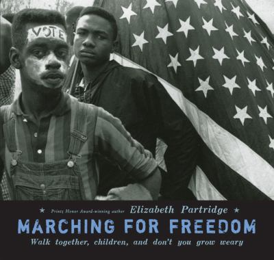 Details about Marching for freedom : walk together, children, and don't you grow weary