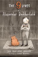 Nine Lives of Alexander Baddenfield
