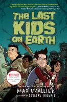 The+last+kids+on+earth by Brallier, Max © 2015 (Added: 1/27/16)