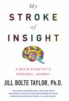 Book cover image for My Stroke of Insight by Jill Bolte Taylor