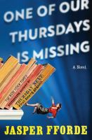 One of Our Thursdays is Missing, by Jasper Fforde