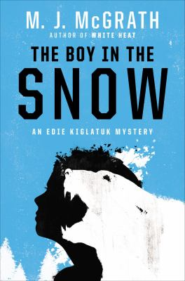 Details about The boy in the snow : an Edie Kiglatuk mystery