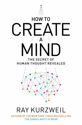 Cover image for How to create a mind 