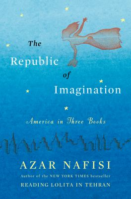 cover of Republic of Imagination: A Portrait of America in Three Books