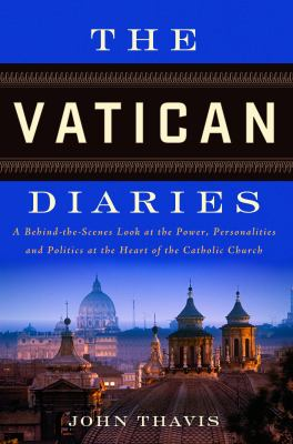 cover photo: The Vatican Diaries: A Behind-The-Scenes Look at the Power, Personalities, and Politics at the Heart of the Catholic Church