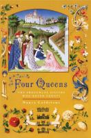 cover of Four Queens: The Provencal Sisters Who Ruled Europe