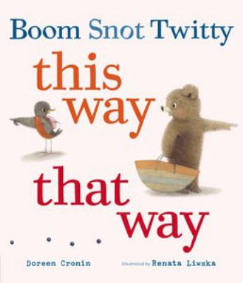 cover of Boom, Snot, Twitty : this way that way