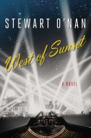 West Of Sunset : A Novel by O'Nan, Stewart © 2015 (Added: 1/14/15)