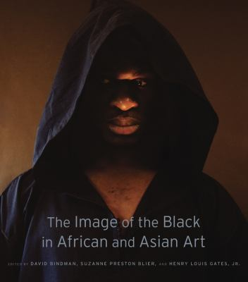 The Image of the Black in African and Asian Art, David Bindman