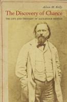 The Discovery Of Chance : The Life And Thought Of Alexander Herzen by Kelly, Aileen, M. © 2016 (Added: 7/26/16)