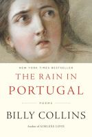 The Rain In Portugal : Poems by Collins, Billy © 2016 (Added: 10/17/16)