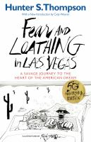 (Nevada) Fear and Loathing in Las Vegas: A Savage Journey to the Heart of the American Dream