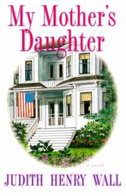 Details about My mother's daughter : a novel