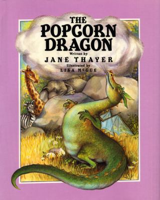 The cover image of The Popcorn Dragon by Jane Thayer