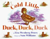 Cold Little Duck, Duck, Duck