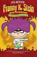 Franny K. Stein, Mad Scientist book jacket