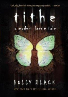 cover photo: Tithe: A Modern Faire Tale