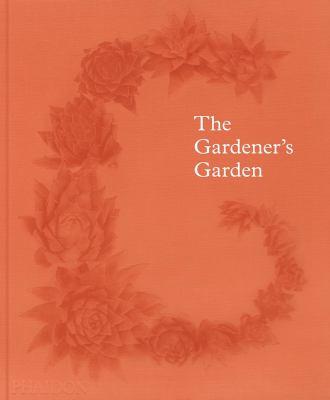 cover of The gardener's garden