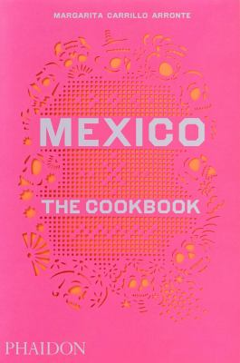 cover of Mexico: The Cookbook
