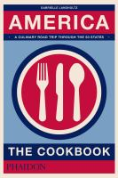America : The Cookbook by Langholtz, Gabrielle © 2017 (Added: 11/7/17)