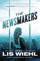 The Newsmakers by Wiehl, Lis W. © 2016 (Added: 10/6/16)