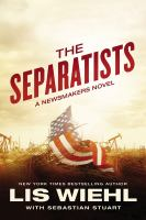 The Separatists by Wiehl, Lis W. © 2017 (Added: 7/6/17)