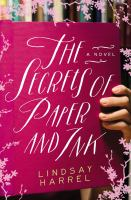 The Secrets Of Paper And Ink by Harrel, Lindsay © 2019 (Added: 5/12/19)