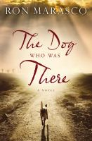 The Dog Who Was There by Marasco, Ron © 2017 (Added: 9/11/17)