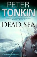 Dead Sea : A Richard Mariner Adventure by Tonkin, Peter &copy; 2012 (Added: 5/7/13)