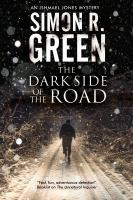 The Dark Side Of The Road by Green, Simon R. © 2015 (Added: 8/12/15)
