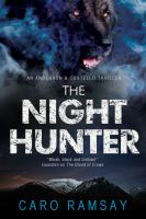 The Night Hunter by Ramsay, Caro © 2014 (Added: 2/26/15)