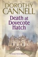 Death At Dovecote Hatch by Cannell, Dorothy © 2015 (Added: 5/12/15)