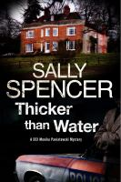 Thicker Than Water : A Monka Paniatowski Mystery by Spencer, Sally © 2015 (Added: 5/9/16)