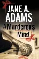 A Murderous Mind : A Naomi Blake Novel by Adams, Jane © 2016 (Added: 8/24/16)