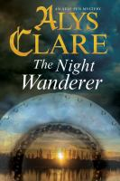 The Night Wanderer : An Aelf Fen Mystery by Clare, Alys © 2016 (Added: 4/26/16)