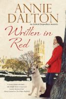 Written In Red : An Oxford Dogwalkers' Mystery by Dalton, Annie © 2016 (Added: 7/22/16)