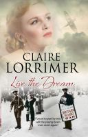 Live The Dream by Lorrimer, Claire © 2016 (Added: 6/9/17)