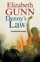 Denny's Law by Gunn, Elizabeth © 2016 (Added: 6/16/17)