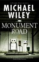 Monument Road by Wiley, Michael © 2017 (Added: 2/5/18)