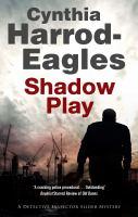 Shadow Play : A Bill Slider Mystery by Harrod-Eagles, Cynthia © 2017 (Added: 1/16/18)