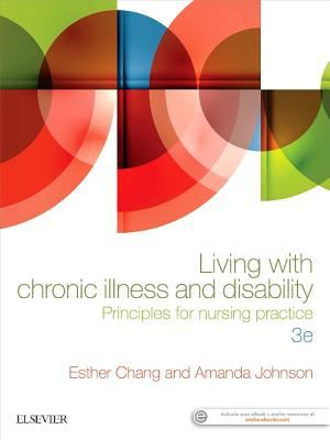 Living with chronic illness and disability : principles for nursing practice