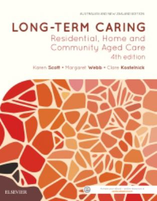 Long-term caring : residential, home and community aged care